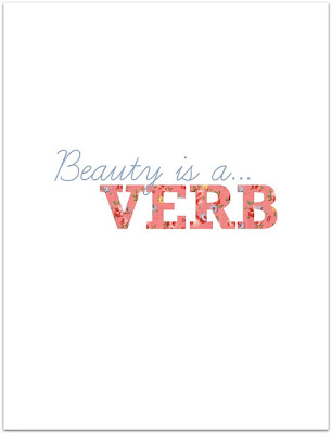 beauty is a verb
