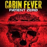 Cabin Fever: Patient Zero Blu-ray Review