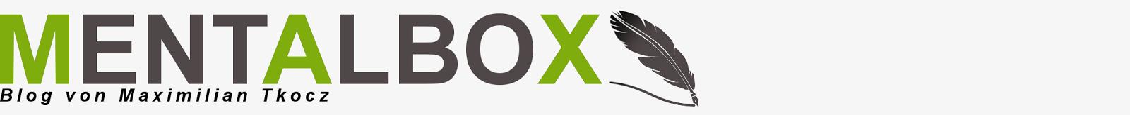 MENTALBOX – Blog – Maximilian Tkocz
