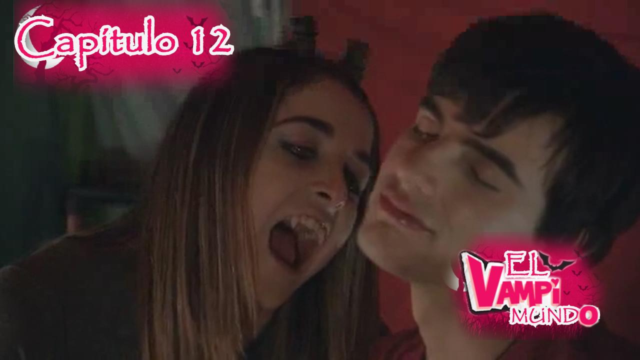 Chica Vampiro ~ Capitulo 12 - (Completo)