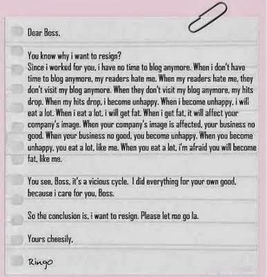 Wordless Wednesday #16 : Surat Berhenti Kerja Seorang Blogger.