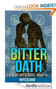 Free eBook Feature: Bitter Oath (New Atlantis Book 5) by Nhys Glover