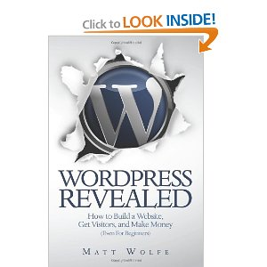 WordPress Revealed: How to Build a Website