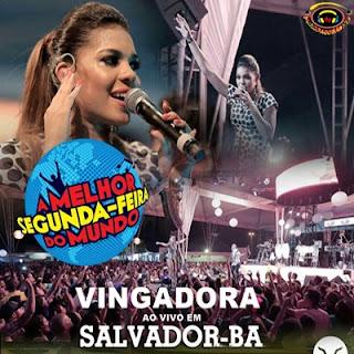 Baixar - Vingadora - Ao Vivo Salvador - 25.01.2016