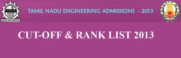 Tnea Rank List 2013 Anna University TNEA 2013 Rank Lists for Engineering Counselling