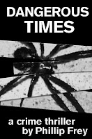 Dangerous Times a Crime Thriller Book