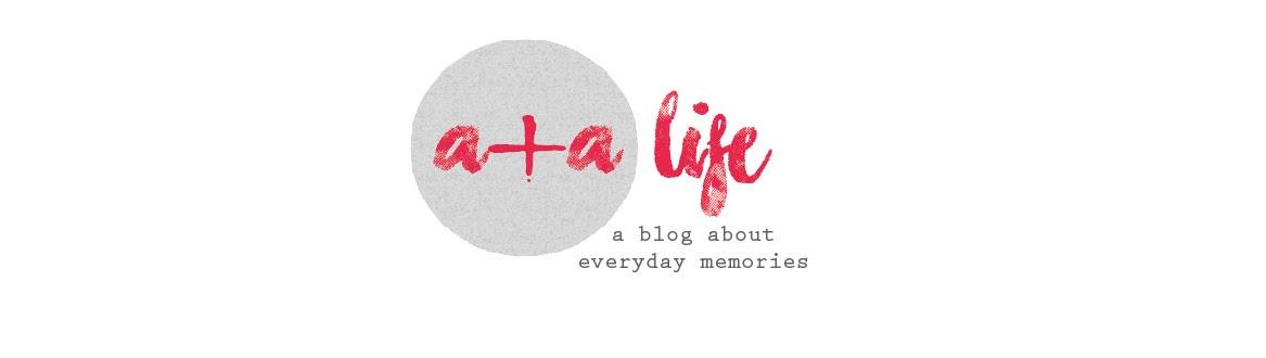 a + a life