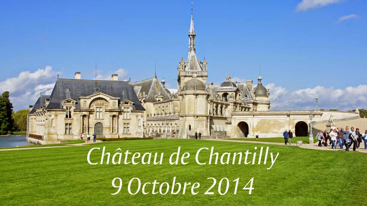 Office de tourisme visite chateau de chantilly 9 10 14 - Chateau de chantilly adresse ...