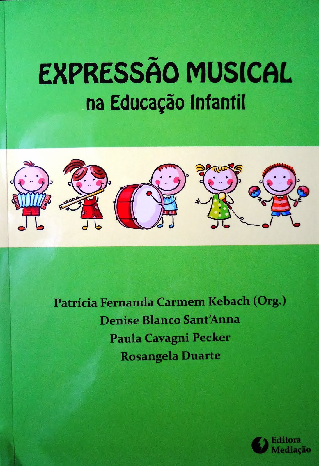 EXPRESSÃO MUSICAL NA EDUCAÇÃO INFANTIL
