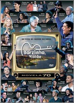 BARZIONHO.URCA Um Barzinho, Um Violão Ao Vivo no Morro da Urca DVD