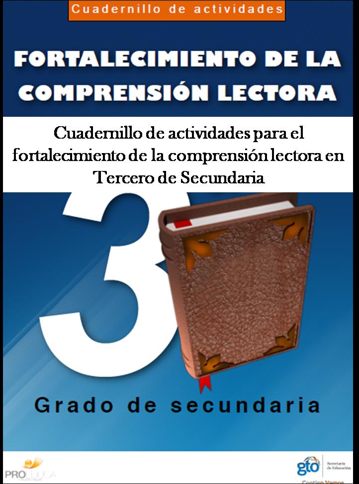 Cuadernillo de actividades para el fortalecimiento de la comprensión lectora para Tercero de Secundaria