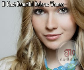 Top 10 Most Beautiful Belarus Women