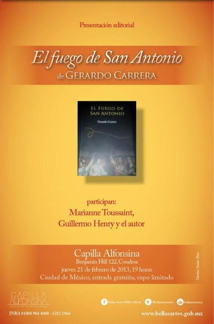 """Presentación del libro """"El fuego de San Antonio"""" en la Capilla Alfonsina del INBA"""