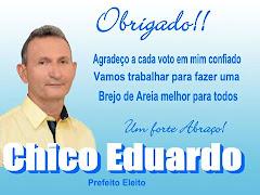 CHICO EDUARDO PREFEITO ELEITO AGRADECE AOS ELEITORES