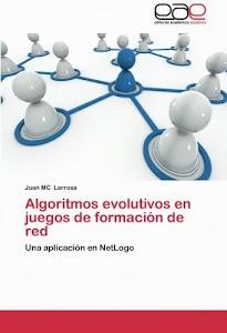 Algoritmos evolutivos en juegos de formación de red: Una aplicación en NetLogo