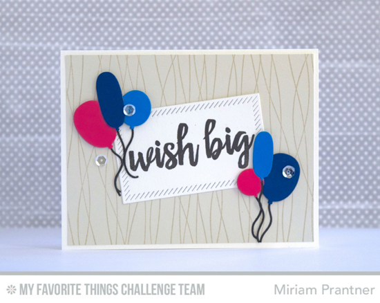 Wish Big Card by Miriam Prantner featuring the Brushstroke Birthday stamp set and Birthday Balloons Die-namics #mftstamps