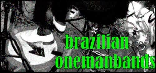 BRAZILIAN ONEMANBANDS