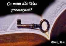 Co mam dla Was przeczytać?