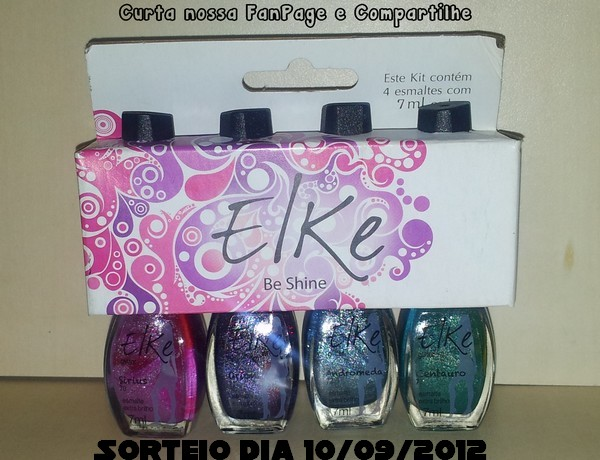 Sorteio Kit de Esmaltes Elke Be Shine