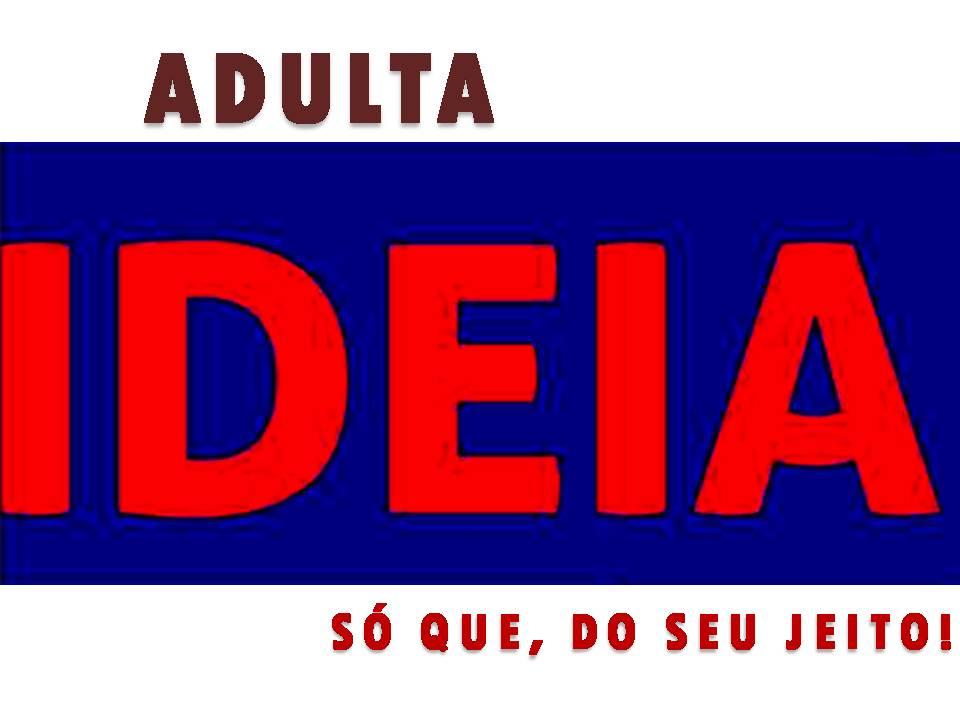 IDEIA ADULTA
