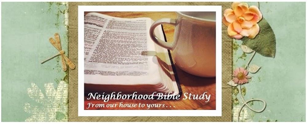 Neighborhood Bible Study