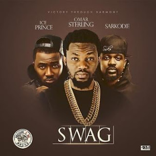 [Lyrics] Omar Sterling - Swag ft Sarkodie N Ice Prince