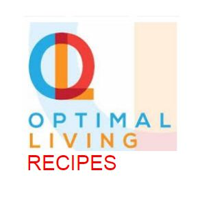 <b>OPTIMAL LIVING RECIPES</b>
