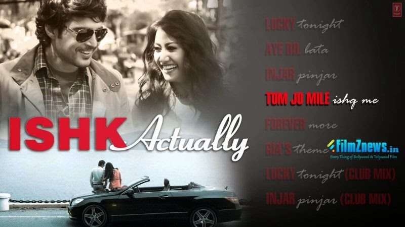 Ishk Actually (2013) Full Audio Songs Jukebox