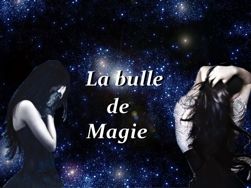 La bulle de magie
