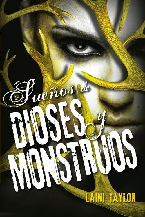 Reseña: Sueños de dioses y monstruos - Laini Taylor