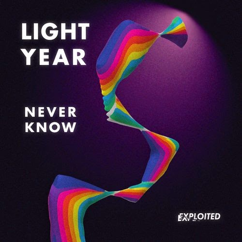 Light Year - Never Know EP