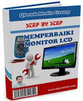 Panduan Memperbaiki Monitor LCD Lengkap Disertai Gambar