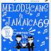 Melodycans y Jamaica 69 en Foro Alicia Domingo 19 de Enero 2014