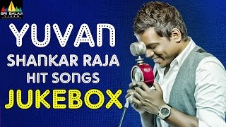 Yuvan Shankar Raja Hit Songs | Video Songs Jukebox