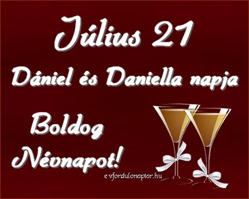 Július 21 - Dániel, Daniella névnap