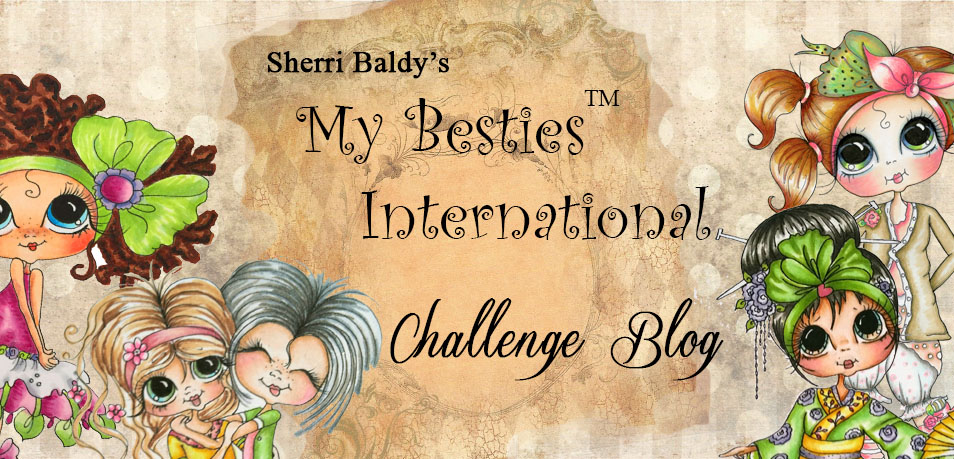 Sherri Baldy My Besties International Challenge