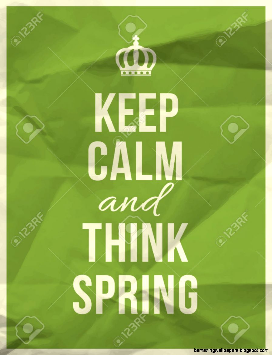Keep Calm And Thing Spring Quote On Colorful Crumpled Paper