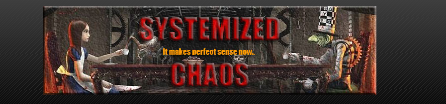 Systemized Chaos