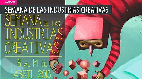 Evento. Semana de las Industrias Creativas.