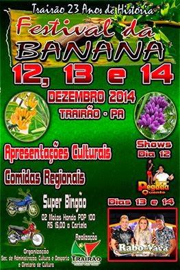 SERÁ UM SHOW DE REGISTRO E IMAGENS...FESTIVAL DA BANANA 2014.
