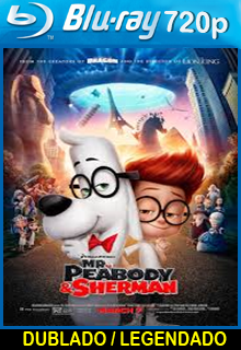 Assistir As Aventuras de Peabody e Sherman Dublado 2014