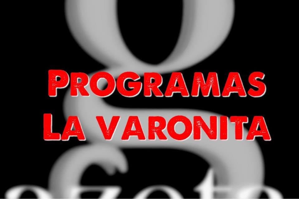 PROGRAMAS LA VARONITA