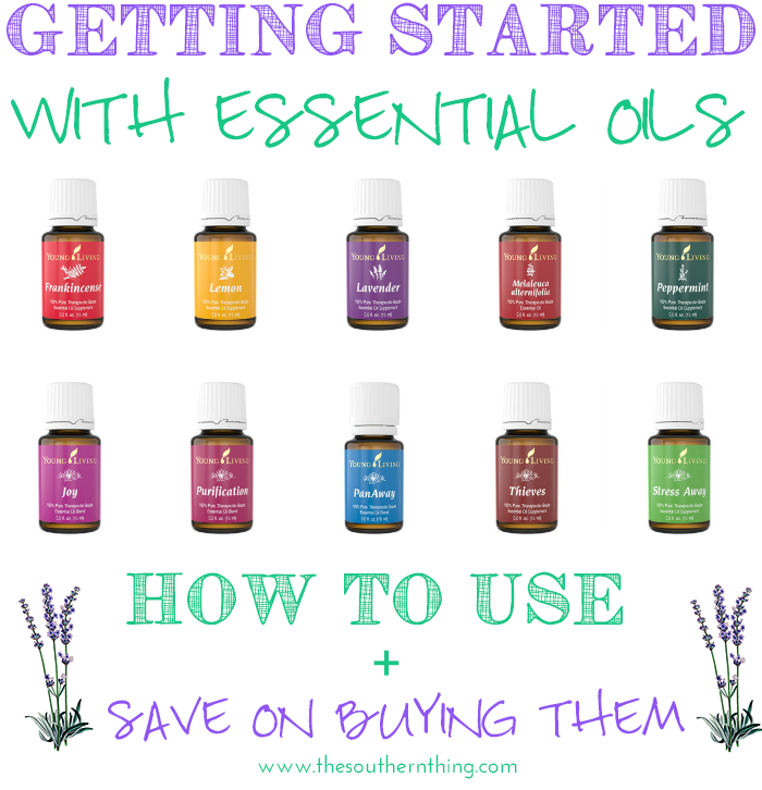 Getting started with essential oils: how to use essential oils and how to save money buying essential oils