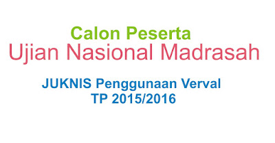 Penggunaan Aplikasi Verval CAPESUN Madrasah TP 2015/2016