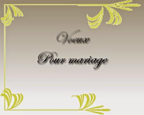 Voeux pour mariage