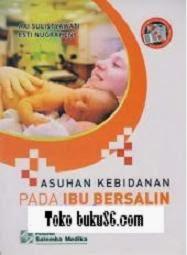 Asuhan Kebidanan Ibu Bersalin Ari Sulistywati