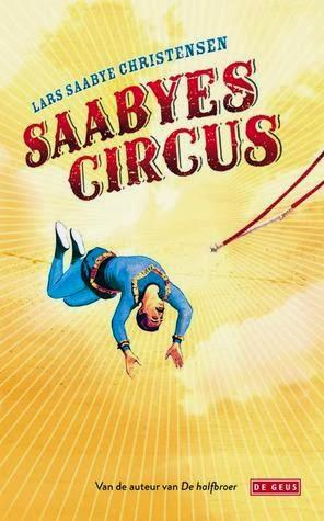 Saabyes Circus, Lars Saabye Christensen