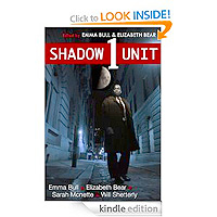 Free: Shadow Unit 1 by Will Shetterly
