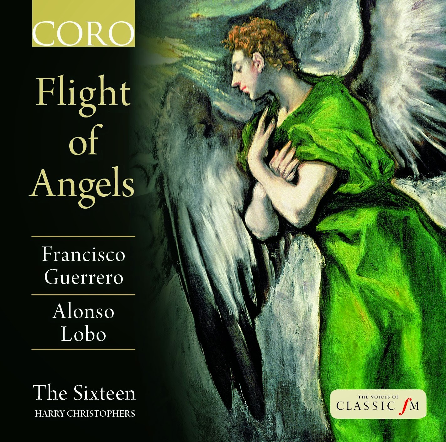 Flight of Angels - The Sixteen