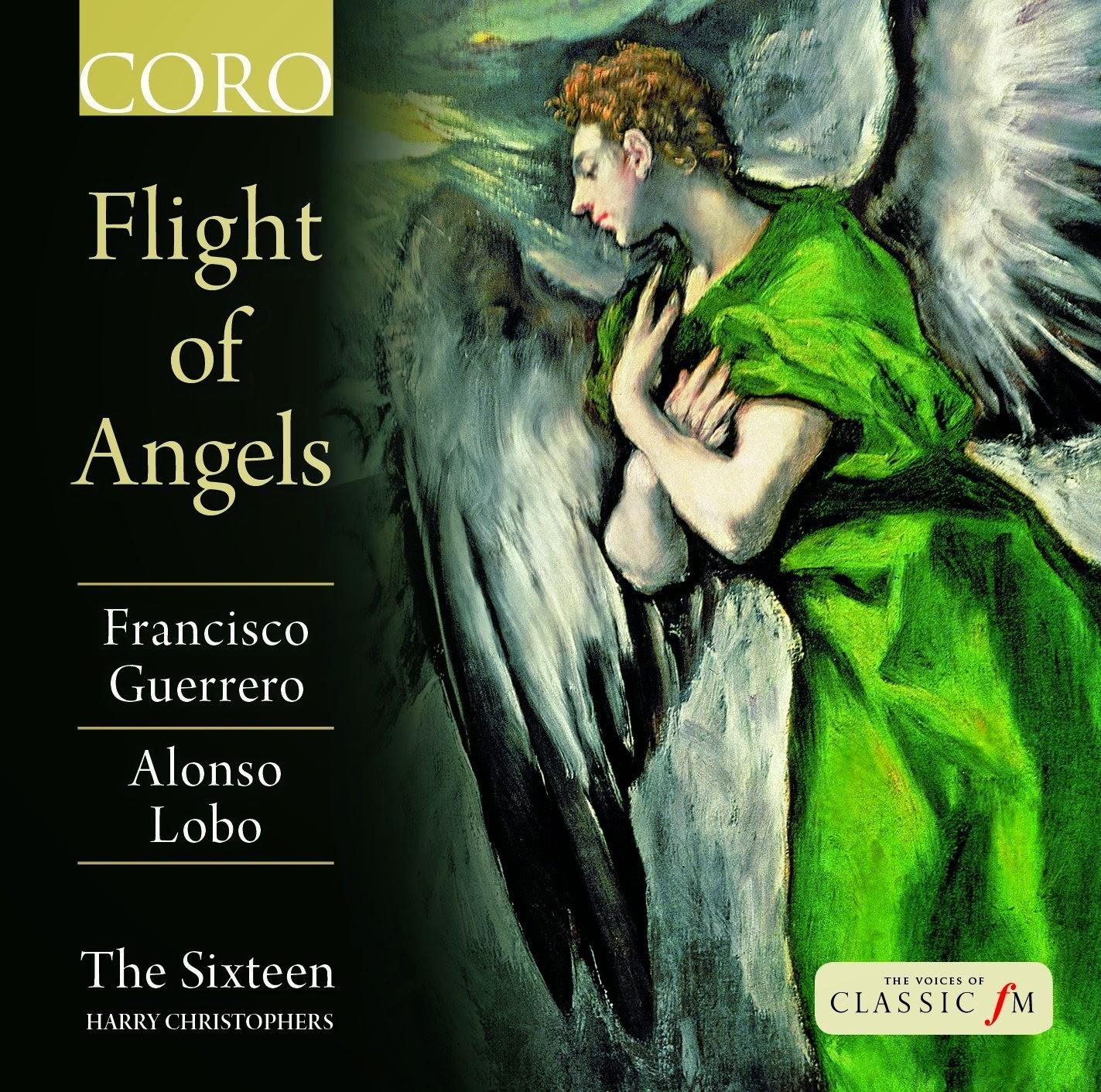 Flight of Angels - The Sixteen